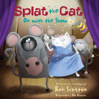 Splat the Cat: On with the Show, Rob Scotton