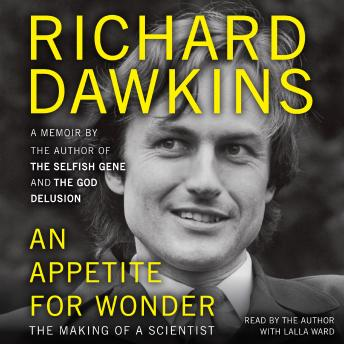 Appetite for Wonder: The Making of a Scientist, Audio book by Richard Dawkins