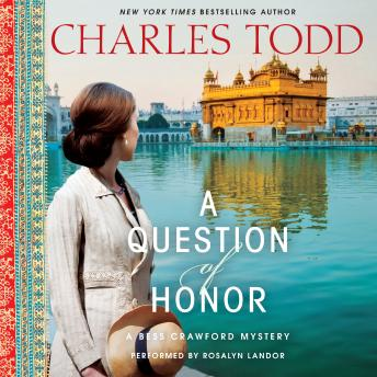 Question of Honor: A Bess Crawford Mystery, Charles Todd