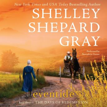 Eventide: The Days of Redemption Series, Book Three, Shelley Shepard Gray