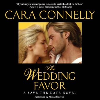 The Wedding Favor: A Save the Date Novel