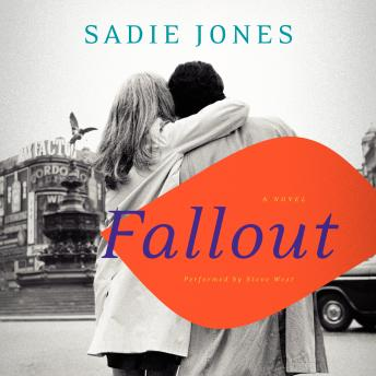 Fallout: A Novel, Sadie Jones