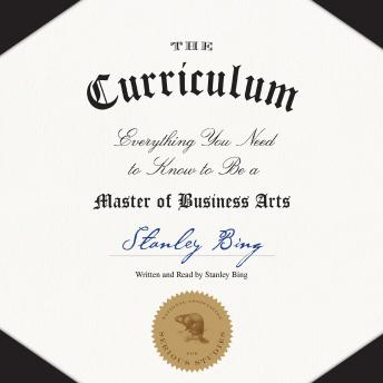 Curriculum: Everything You Need to Know to Be a Master of Business Arts sample.