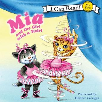 Mia and the Girl with a Twirl, Olga Ivanov, Robin Farley