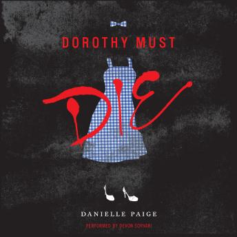 Download Dorothy Must Die by Danielle Paige