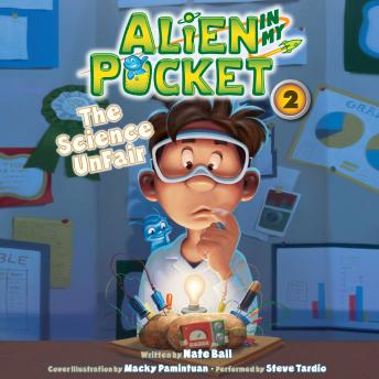 Alien in My Pocket: The Science UnFair, Nate Ball