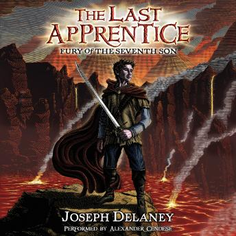 Last Apprentice: Fury of the Seventh Son (Book 13), Joseph Delaney