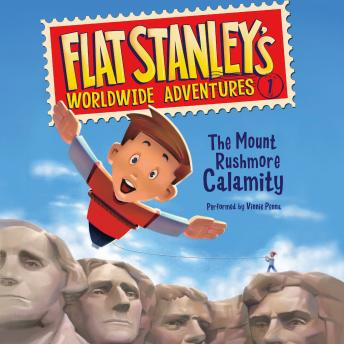 Flat Stanley's Worldwide Adventures #1: The Mount Rushmore Calamity, Macky Pamintuan, Jeff Brown