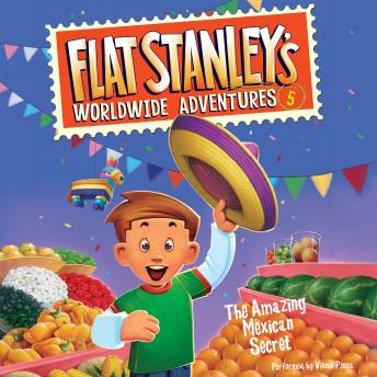 Flat Stanley's Worldwide Adventures #5: The Amazing Mexican Secret, Jeff Brown