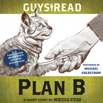 Guys Read: Plan B: A Short Story from Guys Read: Other Worlds