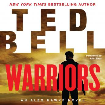 Download Warriors: An Alex Hawke Novel by Ted Bell