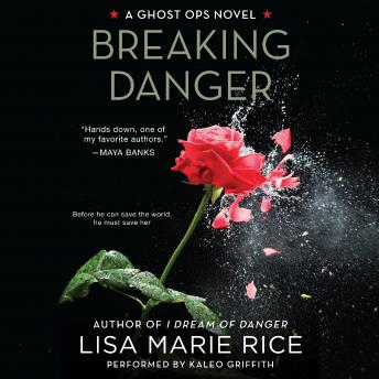 Download Breaking Danger: A Ghost Ops Novel by Lisa Marie Rice