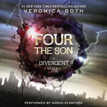 Four: The Son, Veronica Roth