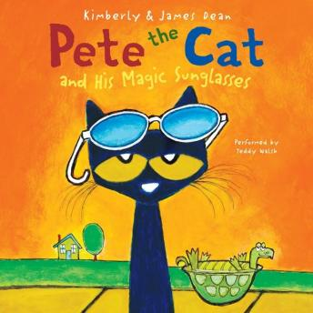 Pete the Cat and His Magic Sunglasses, Kimberly Dean, James Dean