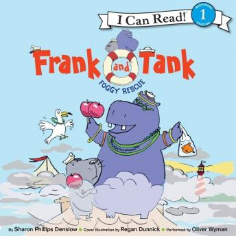 Frank and Tank: Foggy Rescue, Sharon Phillips Denslow