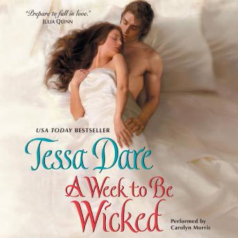 Week to Be Wicked, Tessa Dare