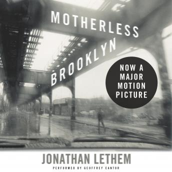 Motherless Brooklyn, Jonathan Lethem