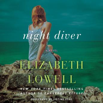 Night Diver: A Novel, Elizabeth Lowell