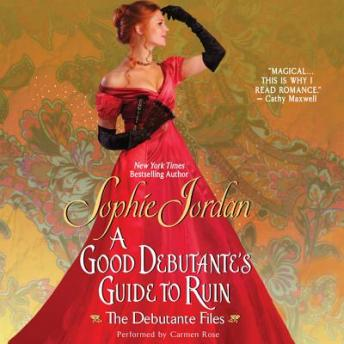 A Good Debutante's Guide to Ruin: The Debutante Files