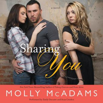 Sharing You: A Novel, Molly McAdams