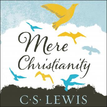 Download Mere Christianity by C. S. Lewis