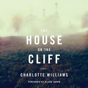 House on the Cliff, Charlotte Williams
