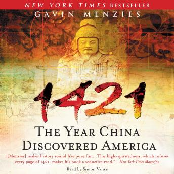 1421: The Year China Discovered America, Gavin Menzies