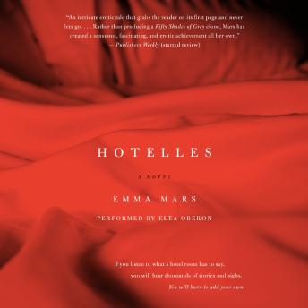 Hotelles: A Novel, Emma Mars