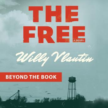Beyond the Book -- The Free, Willy Vlautin