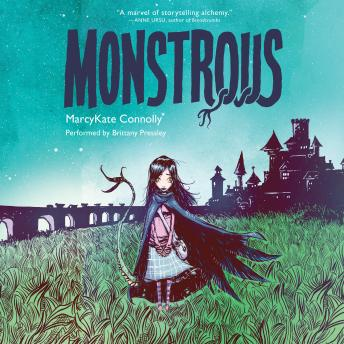 Monstrous, Marcykate Connolly
