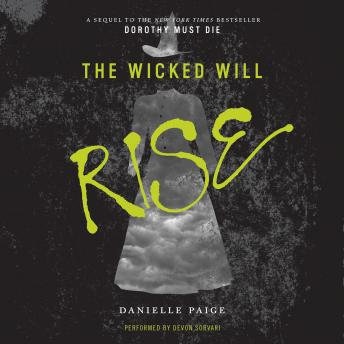 Wicked Will Rise, Danielle Paige