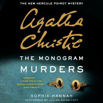 The  Monogram Murders: The New Hercule Poirot Mystery