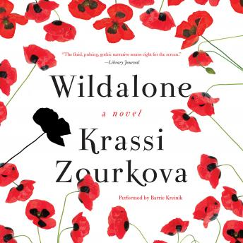 Wildalone: A Novel, Krassi Zourkova