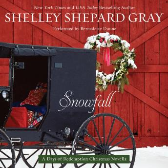 Snowfall: A Days of Redemption Christmas Novella, Shelley Shepard Gray