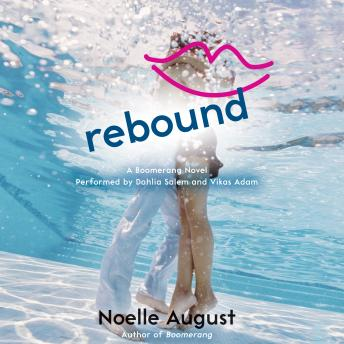 Rebound: A Boomerang Novel, Noelle August