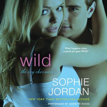 Wild: The Ivy Chronicles
