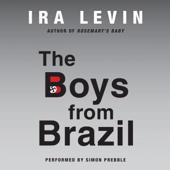 Boys from Brazil, Ira Levin