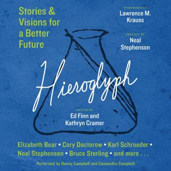 Hieroglyph: Stories and Visions for a Better Future, Kathryn Cramer, Ed Finn