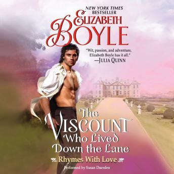 Viscount Who Lived Down the Lane: Rhymes With Love, Elizabeth Boyle