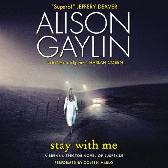 Stay With Me: A Brenna Spector Novel of Suspense