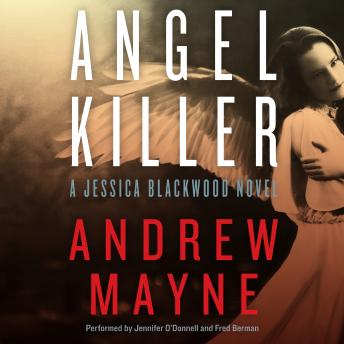 Angel Killer: A Jessica Blackwood Novel, Andrew Mayne