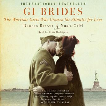 GI Brides: The Wartime Girls Who Crossed the Atlantic for Love