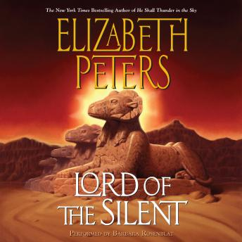 Lord of the Silent: An Amelia Peabody Novel of Suspense, Elizabeth Peters