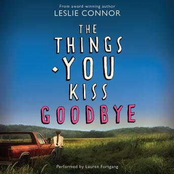 Things You Kiss Goodbye, Leslie Connor