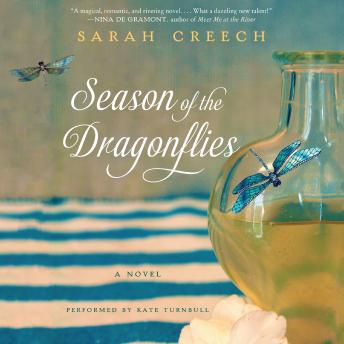 Season of the Dragonflies: A Novel, Sarah Creech