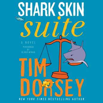 Shark Skin Suite: A Novel