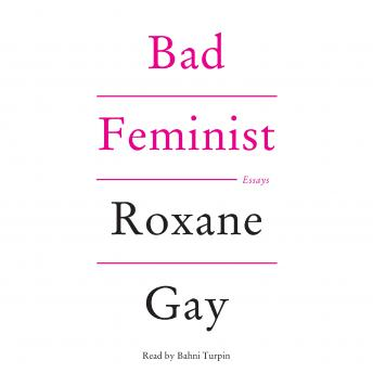 Download Bad Feminist: Essays by Roxane Gay