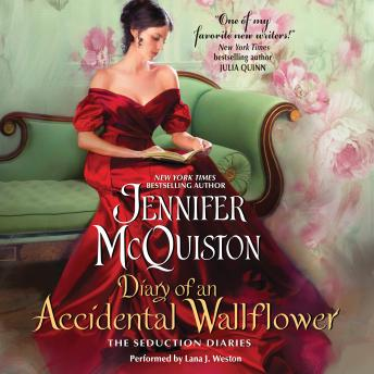 Diary of an Accidental Wallflower: The Seduction Diaries, Jennifer McQuiston