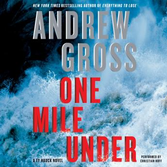 One Mile Under: A Ty Hauck Novel