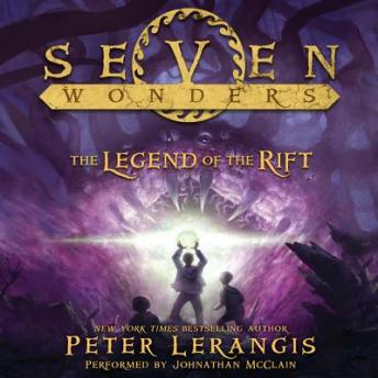 The Seven Wonders Book 5: The Legend of the Rift